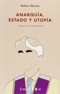 ANARQUIA, ESTADO Y UTOPIA
