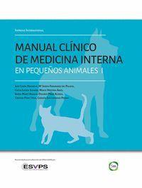 MANUAL CLÍNICO DE MEDICINA INTERNA EN PEQUEÑOS ANIMALES I