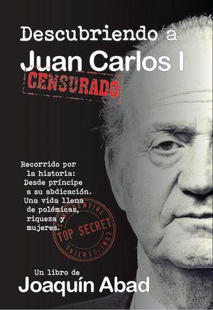 DESCUBRIENDO A JUAN CARLOS I