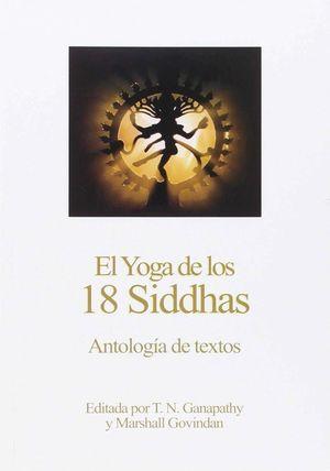 EL YOGA DE LOS 18 SIDDHAS