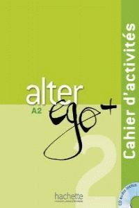 ALTER EGO + 2 A2 CAHIER D'ACTIVITES + CD (2012)