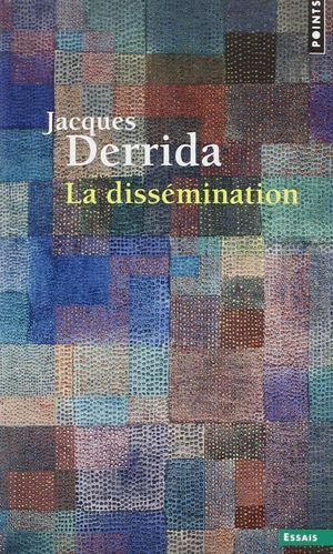 LA DISSÉMINATION