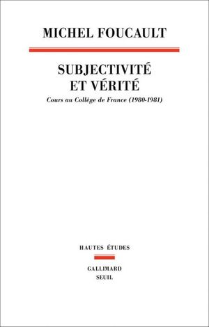 SUBJECTIVITE ET VERITE