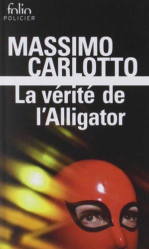 LA VÉRITÉ DE L'ALLIGATOR