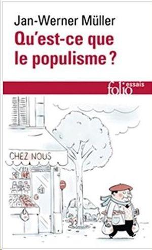 QU'EST-CE QUE LE POPULISME?