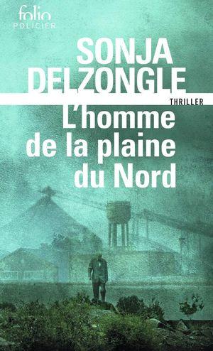 L'HOMME DE LA PLAINES DU NORD