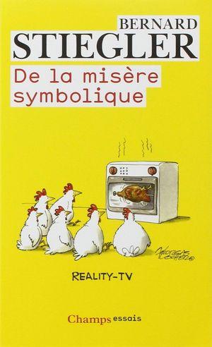 DE LA MISERE SYMBOLIQUE
