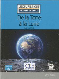 DE LA TERRE À LA LUNE - NIVEAU 2;A2 - LIVRE