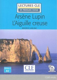 ARSENE LUPIN : L'AIGUILLE CREUSE A2 AUDIO DESCARGABLE