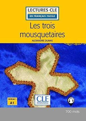 LES TROIS MOUSQUETAIRES (NIVEAU 1)(A1)