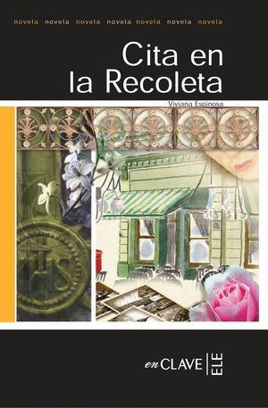 CITA EN LA RECOLETA (NIVEL 3)