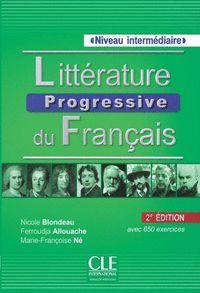 LITTÉRATURE PROGRESSIVE DU FRANÇAIS B1/B2 INTERMÉDIAIRE +CD AVEC 650 EXERCICES