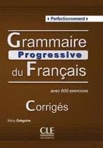 CORRIGES. PERFECTIONNEMENT. GRAMMAIRE PROGRESSIVE DU FRANÇAIS AVEC 600 EXE
