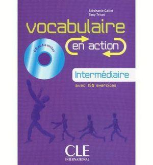 VOCABULAIRE EN ACTION - INTERMÉDIAIRE (AVEC CD)