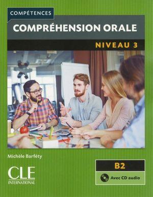 COMPREHENSION ORALE NIVEAU 3 B2 COMPETENCES