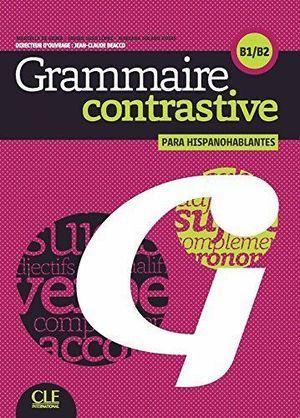 GRAMMAIRE CONTRASTIVE PARA HISPANOHABLANTES B1/B2 + CD