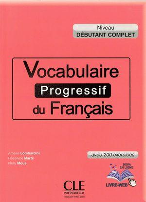VOCABULAIRE PROGRESSIF DU FRANÇAIS (NIVEAU DÉBUTANT COMPLET)
