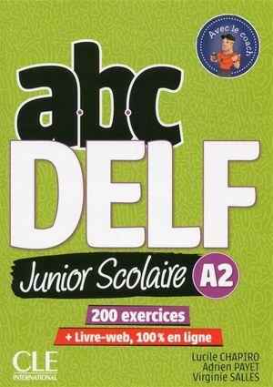 ABC DELF JUNIOR SCOLAIRE A2 + DVD + LIVRE-WEB