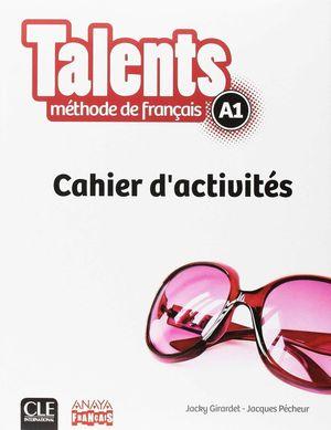 TALENTS A1 CAHIER D'ACTIVITES