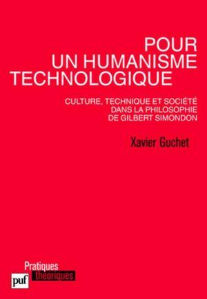 POUR UN HUMANISME TECHNOLOGIQUE