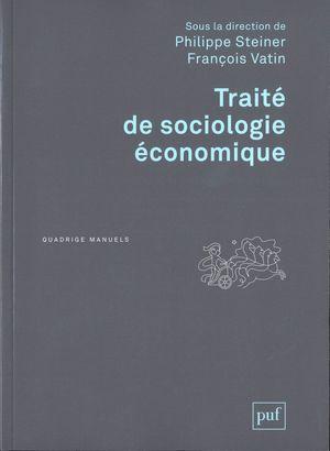 TRAITE DE SOCIOLOGIE ECONOMIQUE
