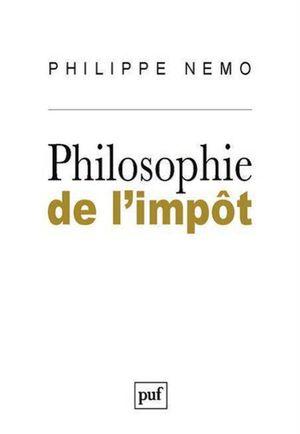 PHILOSOPHIE DE L IMPÔT