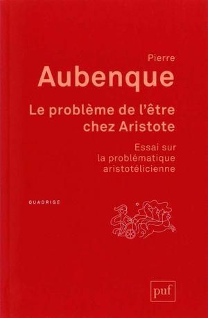 LE PROBLEME DE L'ETRE CHEZ ARISTOTE