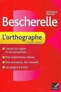 BESCHERELLE 2 L'ORTHOGRAPHE POUR TOUS