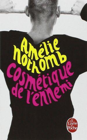 COSMETIQUE DE L'ENNEMI (FRANCAIS)