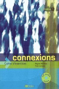 CONNEXIONS 1.CAHIER+CD (ED.INTERN.)