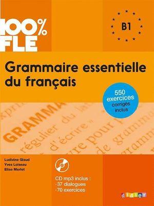 GRAMMAIRE ESSENTIELLE DU FRANCAIS B1