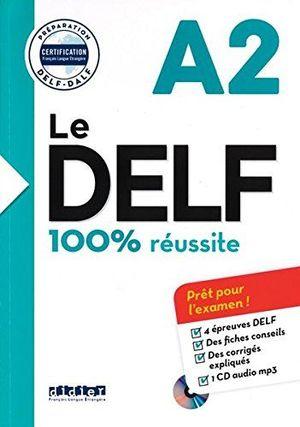 NOUVEAU DELF A2 REUSSITE. 2016) - LIVRE + CD