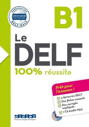 LE DELF 100% REUSSITE B1