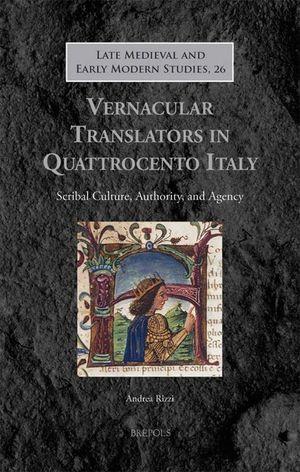 VERNACULAR TRANSLATORS IN QUATTROCENTO ITALY