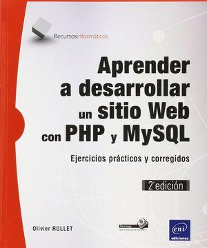 APRENDER A DESARROLLAR UN SITIO WEB CON PHP Y MYSQL