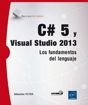 C# 5 Y VISUAL STUDIO 2013