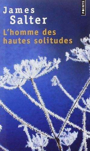 L HOMME DES HAUTES SOLITUDES