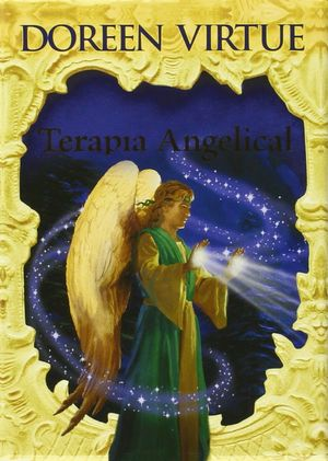 TERAPIA ANGELICAL (LIBRO+44 CARTAS)