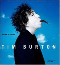 TIM BURTON. CAHIERS DU CINEMA