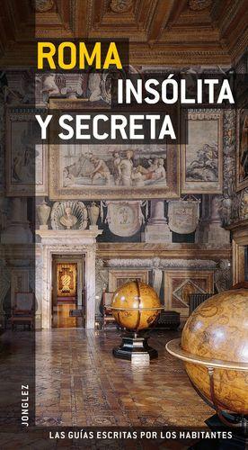 GUÍA ROMA INSÓLITA Y SECRETA