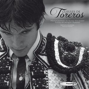 GUEULES DE TOREROS. ROSTROS DE TOREROS