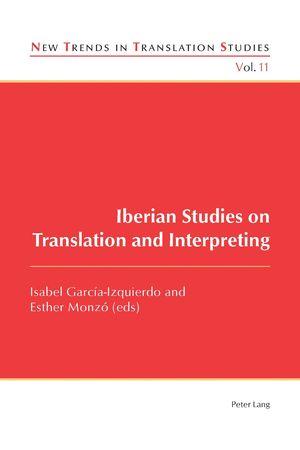 IBERIAN STUDIES ON TRANSLATION AND INTERPRETING