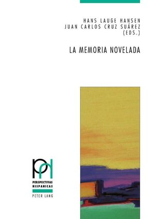 LA MEMORIA NOVELADA