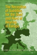 THE RECEPTION OF SUBTITLES FOR THE DEAF AND HARD OF HEARING
