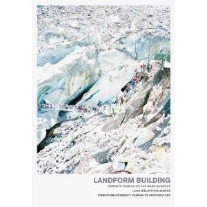 LANDFORM BUILDING ARCHITECTURES NEW TERRAIN