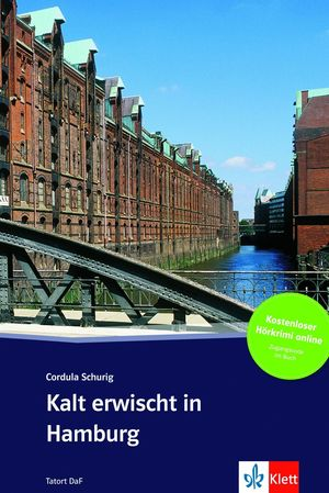 KALT ERWISCHT IN HAMBURG - LIBRO + AUDIO DESCARGABLE (COLECCIÓN TATORT DAF)