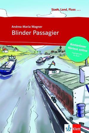 BLINDER PASSAGIER - LIBRO + AUDIO DESCARGABLE (COLECCIÓN STADT, LAND, FLUSS)
