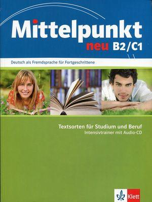 MITTELPUNKT NEU B2/C1 INTENSIVTRAINER + AUDIO-CD