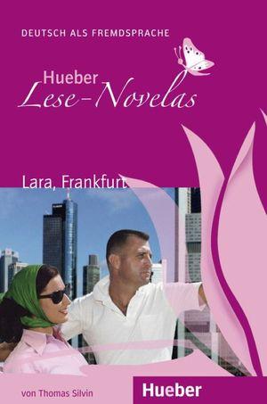 LESE-NOVELAS.A1.LARA, FRANKFURT.LIBRO+CD