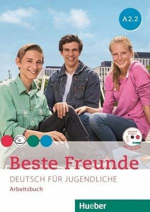 BESTE FREUNDE A2.2 ARBEITSBUCH +CD-ROM (EJERC.)